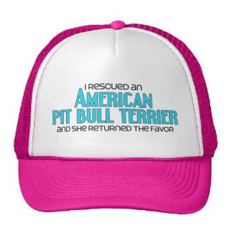 I Rescued an American Pit Bull Terrier (Female) Cap