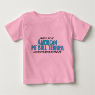 I Rescued an American Pit Bull Terrier (Male Dog) Baby T-Shirt