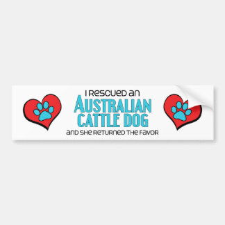 I Rescued an Australian Cattle Dog (Female Dog) Bumper Sticker