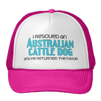 I Rescued an Australian Cattle Dog (Male Dog) Cap