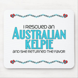 I Rescued an Australian Kelpie (Female Dog) Mouse Pad