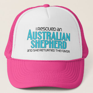 I Rescued an Australian Shepherd (Female Dog) Trucker Hat