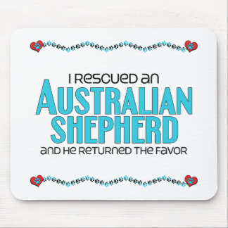 I Rescued an Australian Shepherd (Male Dog) Mouse Pad