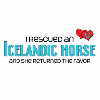 I Rescued an Icelandic Horse Female Horse Acrylic Cut Out