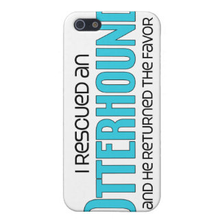 I Rescued an Otterhound (Male Dog) Cover For iPhone 5