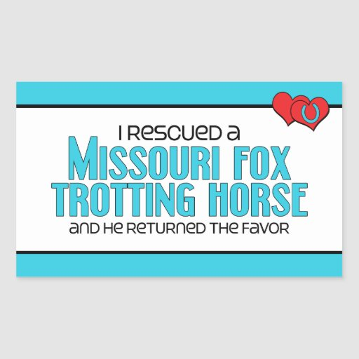 I Rescued Missouri Fox Trotting Horse (Male Horse) Sticker