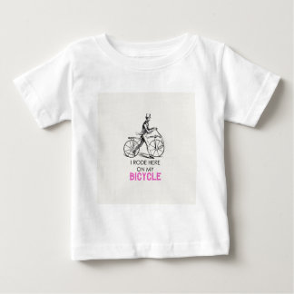 I rode here on my bicycle baby T-Shirt