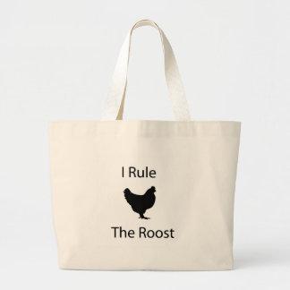 I rule the roost jumbo tote bag