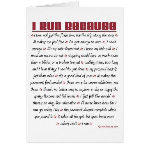 I Run Because - Good Luck Greeting Cards