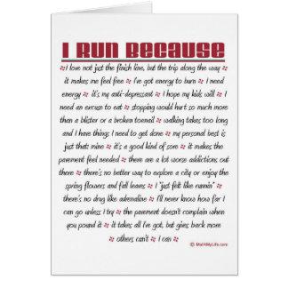 I Run Because - Good Luck Greeting Card