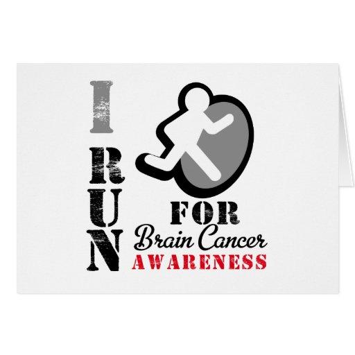 I Run For Brain Cancer Awareness Cards
