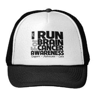 I Run For Brain Cancer Awareness Hats