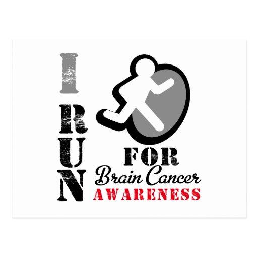 I Run For Brain Cancer Awareness Post Card