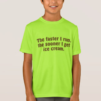 I Run for Ice Cream T-Shirt
