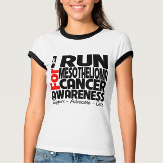 I Run For Mesothelioma Cancer Awareness T-Shirt
