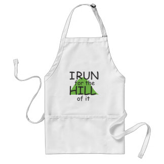 I Run for the Hill of it © - Funny Runner Themed Standard Apron