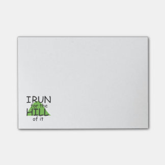 I Run for the Hill of it © - Funny Runner Themed Post-it® Notes