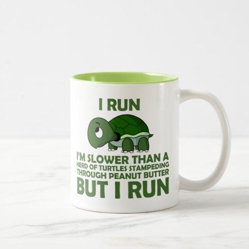 I Run. Im Slower than a Turtle But I Run Two-tone Coffee Mug
