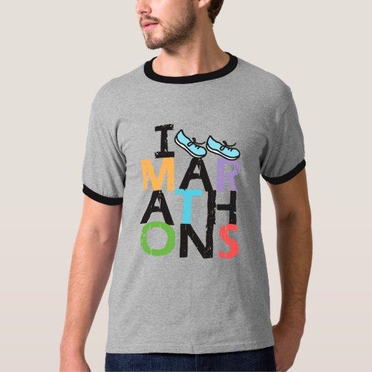 I run Marathons T-Shirt