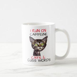 I RUN ON CAFFEINE CATS & CUSS WORDS COFFEE MUG