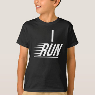 I Run Slogan Text T-Shirt