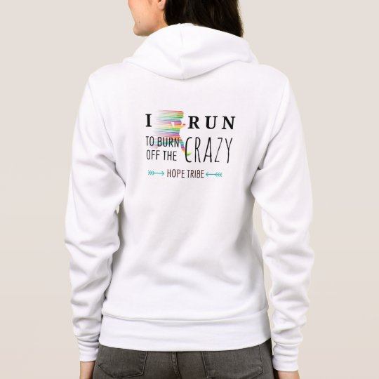 I Run to Burn off the Crazy -