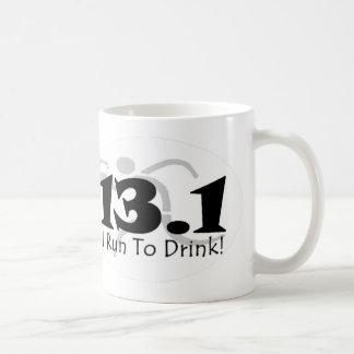 """I Run to Drink"" 13.1 White Coffee Mug"