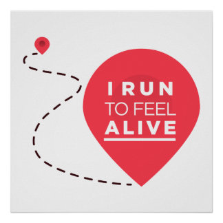 I Run To Feel ALIVE - Pink Fitness Inspiration Poster