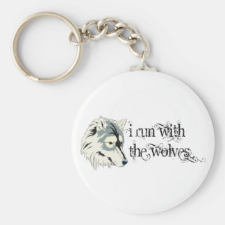 I Run With The Wolves -- Vampires Key Ring