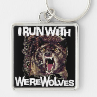 I Run With Werewolves Silver-Colored Square Key Ring