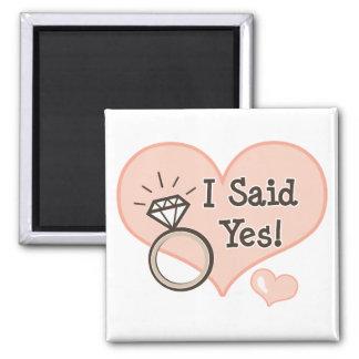 I Said Yes Engagment Magnet