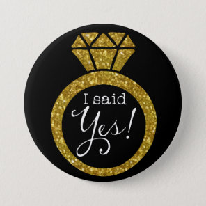 I Said Yes! Gold Bling Ring Bride-To-Be Button