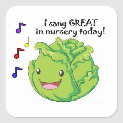 I Sang Great in Nursery! Square Sticker