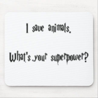 I Save Animals Mouse Pad