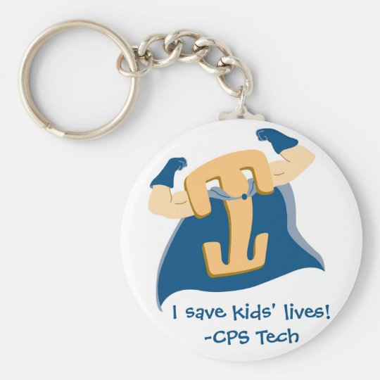 I save kids' lives!-CPS Tech Basic Round Button Key Ring