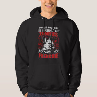 I save my frenchie hoodie