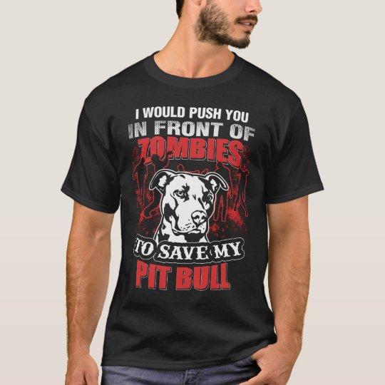 I Save my Pit Bull T-Shirt
