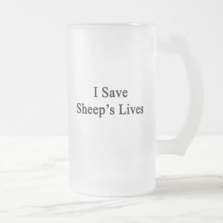 I Save Sheep's  Lives Frosted Beer Mug