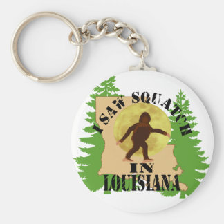 I Saw Bigfoot Squatch in Louisiana Keychain
