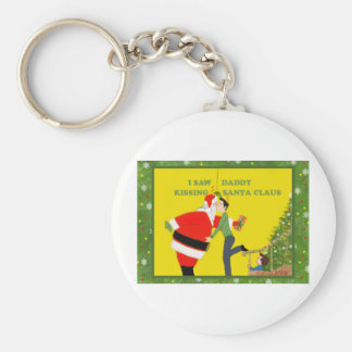 I Saw Daddy Kissing Santa Claus Gay Christmas Basic Round Button Key Ring