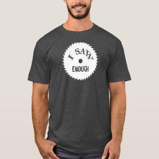 I SAW ENOUGH...I SAW TOO MUCH shirt