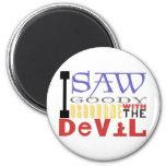 I Saw Goody Osbourne w/ The Devil