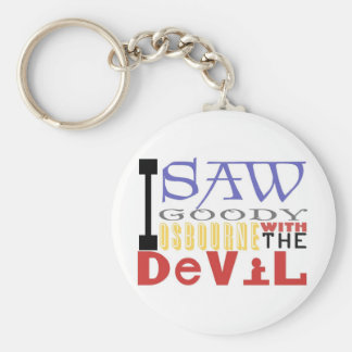I Saw Goody Osbourne w/ The Devil Basic Round Button Key Ring