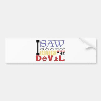 I Saw Goody Osbourne w/ The Devil Bumper Stickers