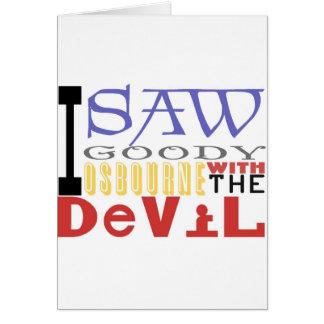 I Saw Goody Osbourne w/ The Devil Greeting Card