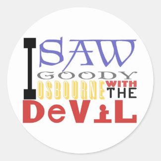 I Saw Goody Osbourne w/ The Devil Round Sticker