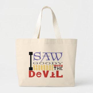 I Saw Goody Osbourne w/ The Devil Jumbo Tote Bag