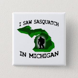 I Saw Sasquatch In Michigan 15 Cm Square Badge