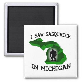 I Saw Sasquatch In Michigan Magnet
