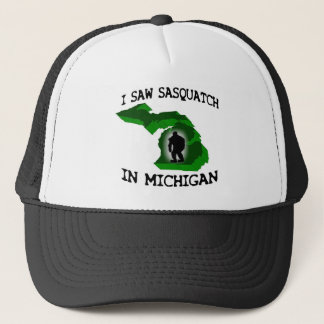 I Saw Sasquatch In Michigan Trucker Hat
